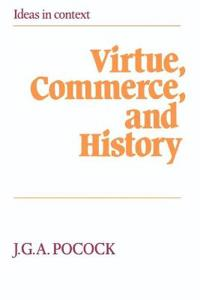 Virtue, Commerce and History