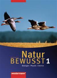 Natur bewusst: Biologie 1. Schülerband. Niedersachsen