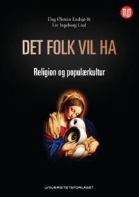 Det folk vil ha - Dag Øistein Endsjø, Liv Ingeborg Lied | Ridgeroadrun.org