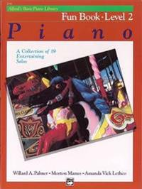 Alfred's Basic Piano Course Fun Book, Bk 2