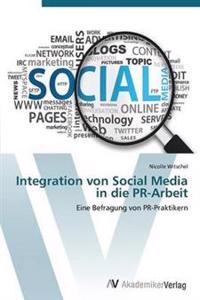 Integration Von Social Media in Die PR-Arbeit