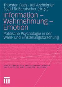 Infurmation - Wahrnehmung - Emotion