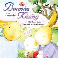 Bunnies Are for Kissing