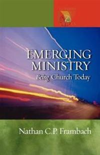 Emgerging Ministry