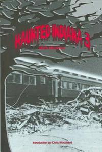 Haunted Indiana 3