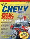How to Build Max-performance Chevy Small Blocks on a Budget