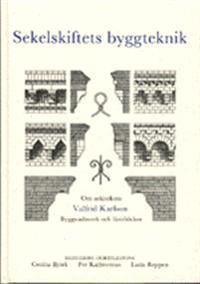 Sekelskiftets byggteknik. Om arkitekten Valfrid Karlson. Byggnadsverk och läroböcker