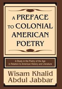 A Preface to Colonial American Poetry
