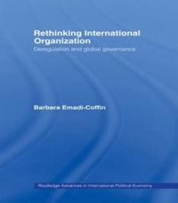 Rethinking International Organization