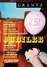 Granta 87:Jubilee (25th Anniversary Issue)