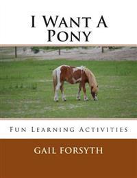I Want a Pony