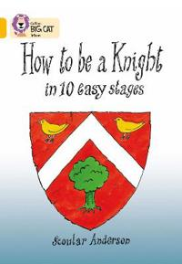 How to be a Knight