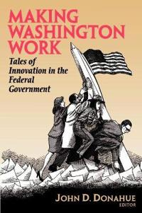 Making Washington Work