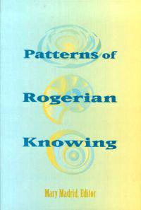 Patterns of Rogerian Knowing