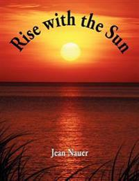 Rise With the Sun