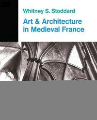 Art and Architecture in Medieval France
