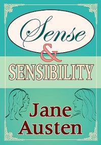 Sense and Sensibility (Piccadilly Classics)