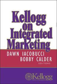 Kellogg on Integrated Marketing