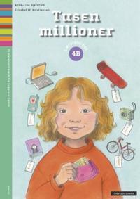 Tusen millioner 4B - Anne-Lise Gjerdrum, Elisabet W. Kristiansen | Inprintwriters.org