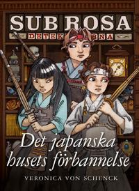 Det japanska husets förbannelse - (Sub Rosa-detektiverna 3)