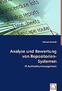 Analyse und Bewertung von Repositorien-Systemen