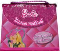 Barbie - ihanaa matkaa!