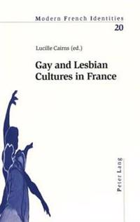 Gay And Lesbian Cultures In France