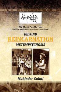 Beyond Metempsychosis