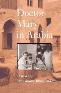 Doctor Mary in Arabia
