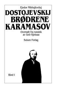 Brødrene Karamasov 1. Bd. 18 - Fjodor Mikhajlovitsj Dostojevskij pdf epub