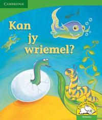 Little Library Life Skills: Can You Wriggle? Afrikaans version