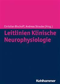 Leitlinien Klinische Neurophysiologie: Ein Uberblick