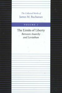 The Limits of Liberty: Between Anarchy and Leviathan