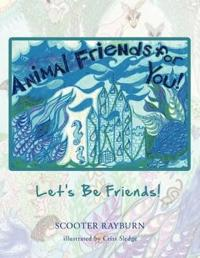 Animal Friends for You!