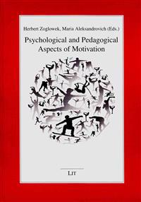 Psychological and Pedagogical Aspects of Motivation
