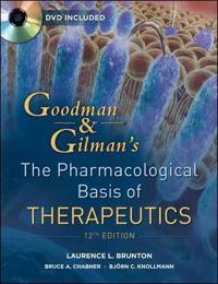 Goodman & Gillmans Pharmacological Basis of Therapeutics