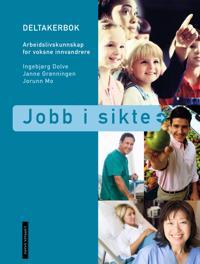 Jobb i sikte - Ingebjørg Dolve, Janne Grønningen, Jorunn Mo | Ridgeroadrun.org