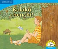 Boloka chenchi!: Gr R - 3: Reader