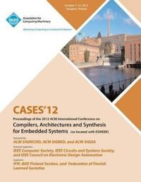 Cases 12 Proceedings of the 2012 ACM International Conference on Compilers, Architectures and Synthesis for Embedded Systems
