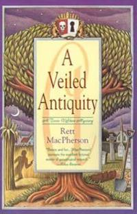A Veiled Antiquity