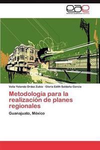 Metodologia Para La Realizacion de Planes Regionales