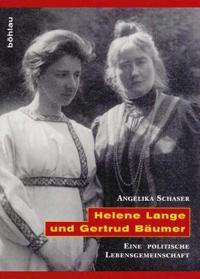 Helene Lange Und Gertrud Baumer: Eine Politische Lebensgemeinschaft