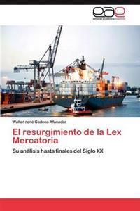 El Resurgimiento de La Lex Mercatoria