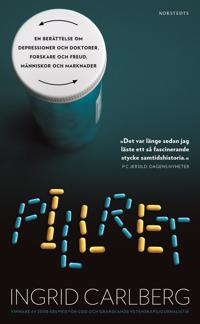 Pillret : en berättelse om depressioner och doktorer, forskare och Freud, människor och marknader