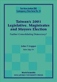 Taiwan's 2001 Legislative, Magistrates and Mayors Election