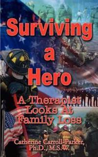 Surviving a Hero