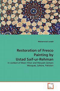 Restoration of Fresco Painting by Ustad Saif-Ur-Rehman