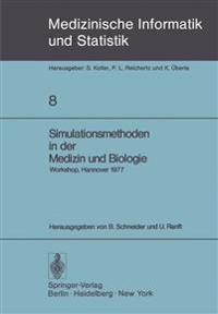 Simulationsmethoden in Der Medizin und Biologie