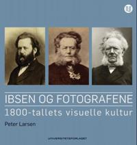 Ibsen og fotografene - Peter Larsen pdf epub