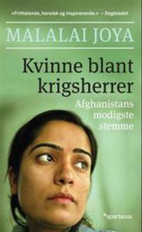 Kvinne blant krigsherrer - Malalai Joya | Inprintwriters.org